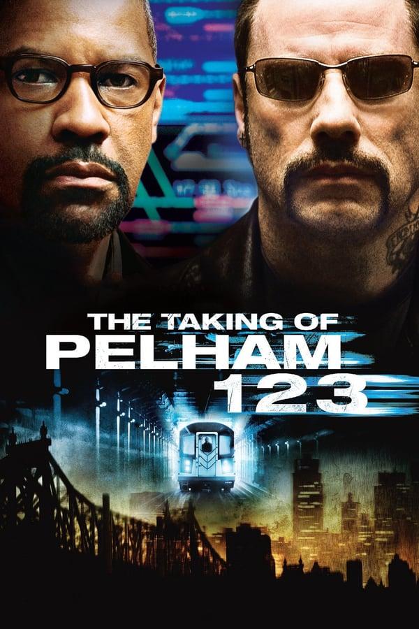 საშიში მგზავრები მატარებლიდან 123 / The Taking of Pelham 123