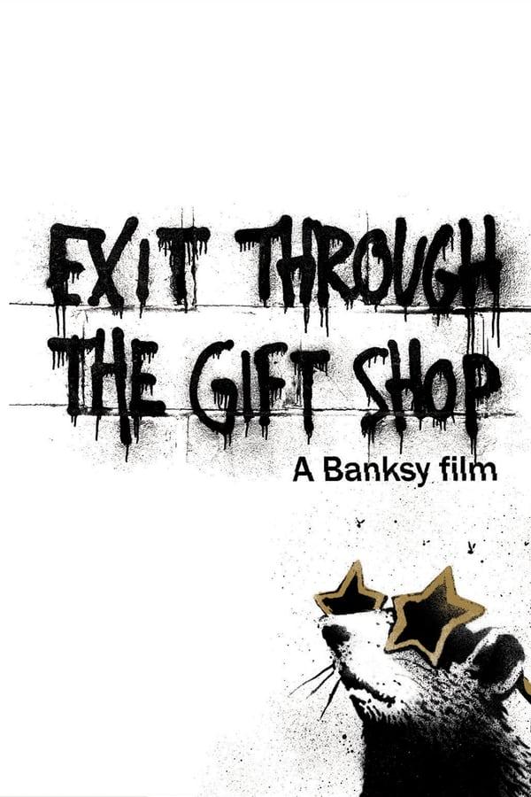 გასასვლელი სუვენირების მაღაზიიდან / Exit Through the Gift Shop
