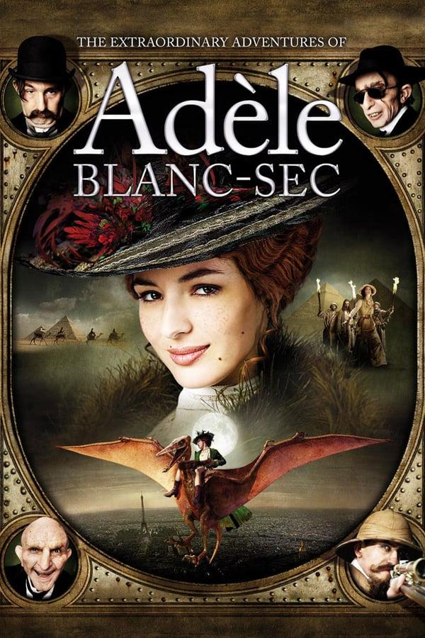 ადელის თავგადასავლები / The Extraordinary Adventures of Adèle