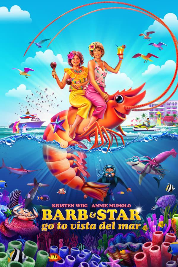ბარბი და სტარი ვისტა დელ მარში მიდიან / Barb and Star Go to Vista Del Mar
