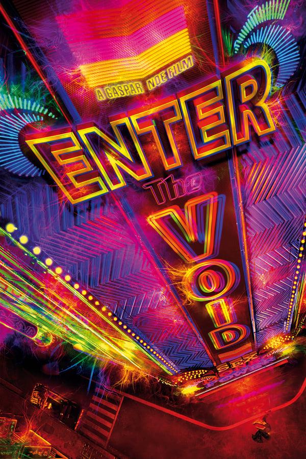 სიცარიელეში შესასვლელი / Enter the Void