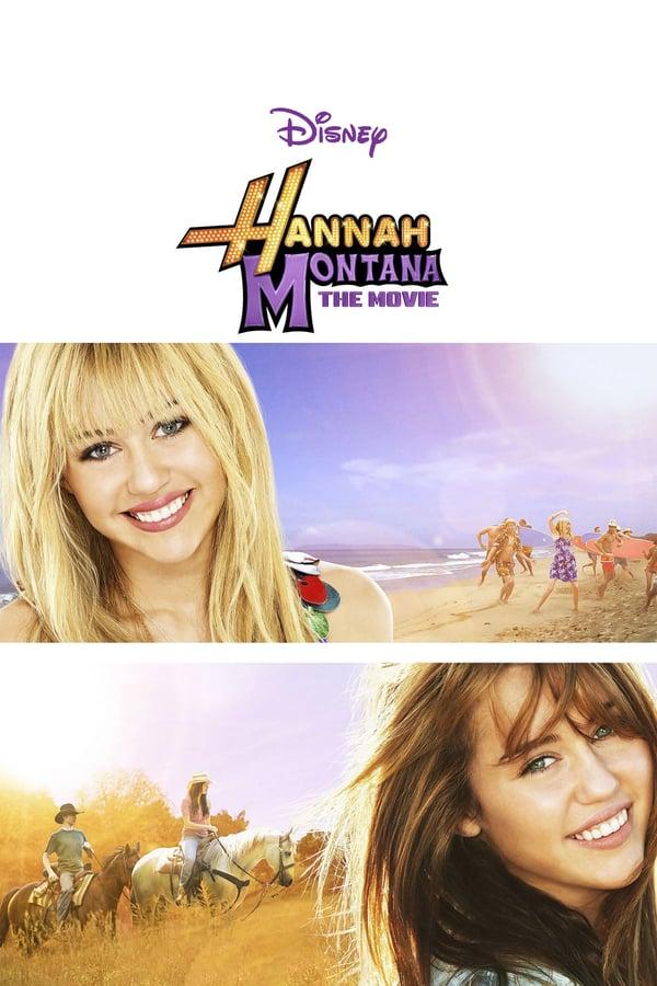 ჰანა მონტანა / Hannah Montana: The Movie