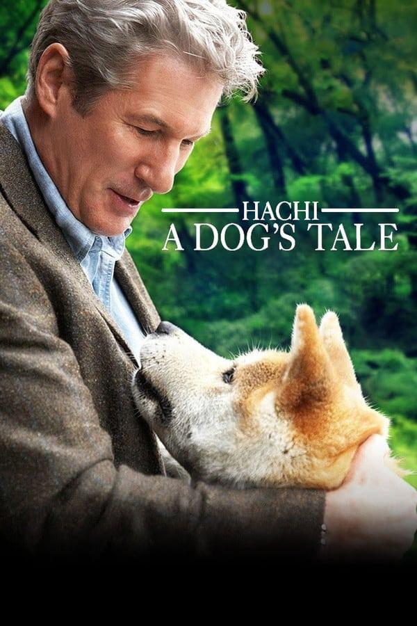 ისტორია ძაღლ ჰაჩიკოზე / Hachi: A Dog's Tale
