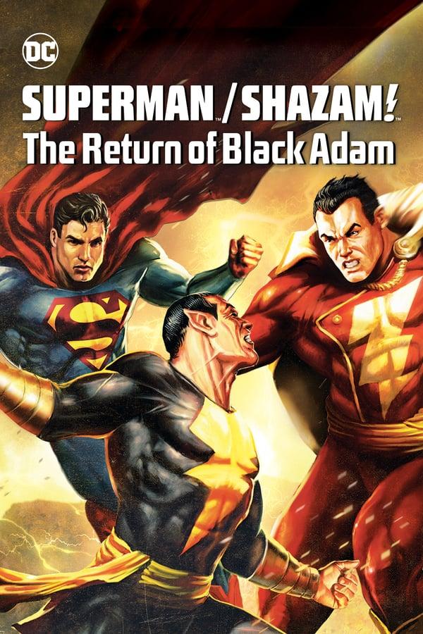 სუპერმენი, შეზამი! ბლექ ადამის დაბრუნება / Superman/Shazam!: The Return of Black Adam