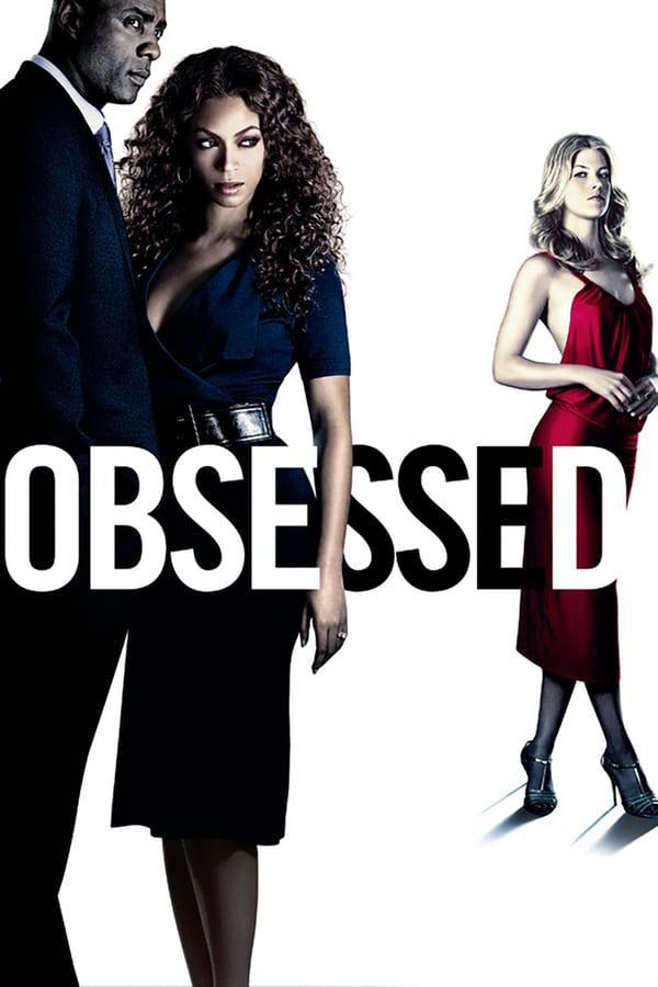 შეპყრობილი / Obsessed