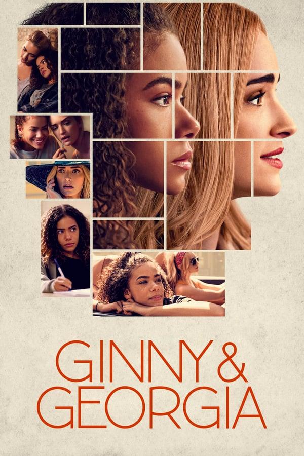 ჯინი და ჯორჯია / Ginny & Georgia