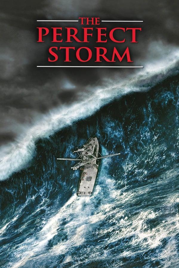 იდეალური ქარიშხალი / The Perfect Storm