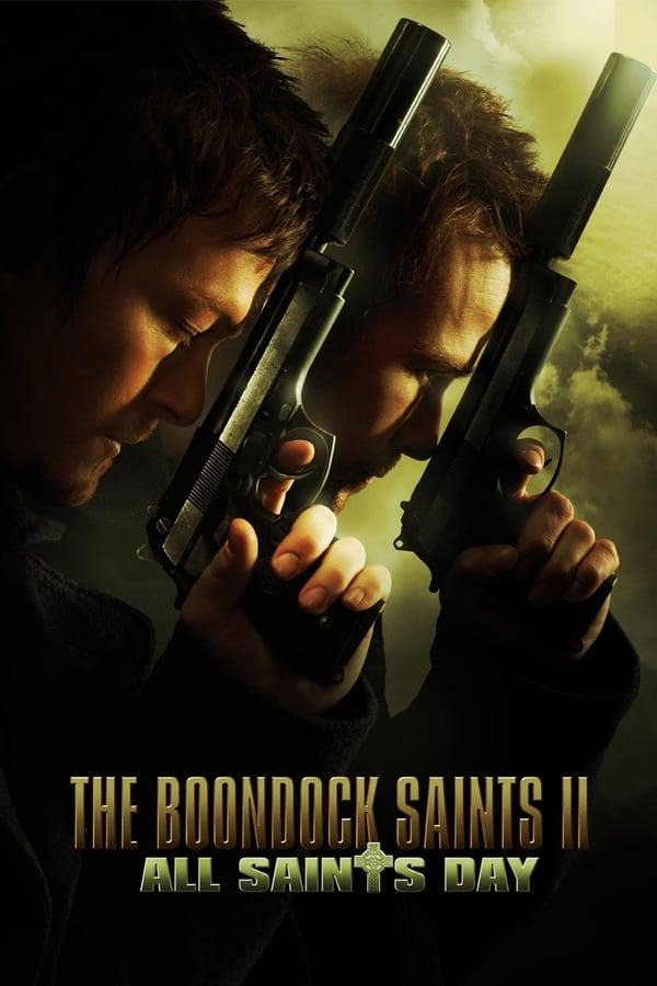 წმინდანები ბუნდოკიდან 2: წმინდანთა დღე / The Boondock Saints II: All Saints Day