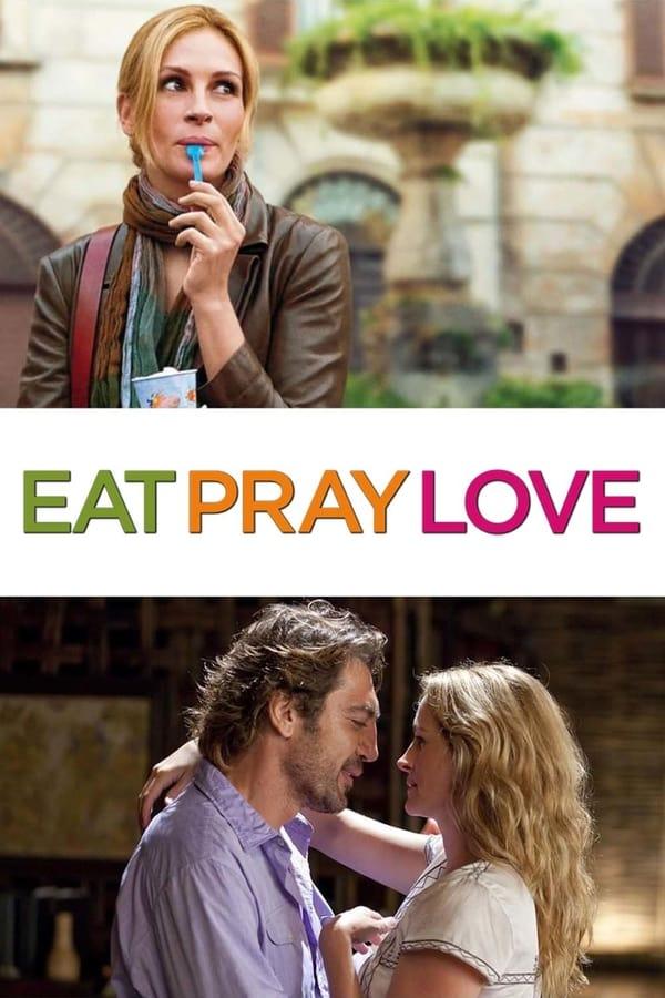 ჭამე, ილოცე, შეიყვარე / Eat Pray Love