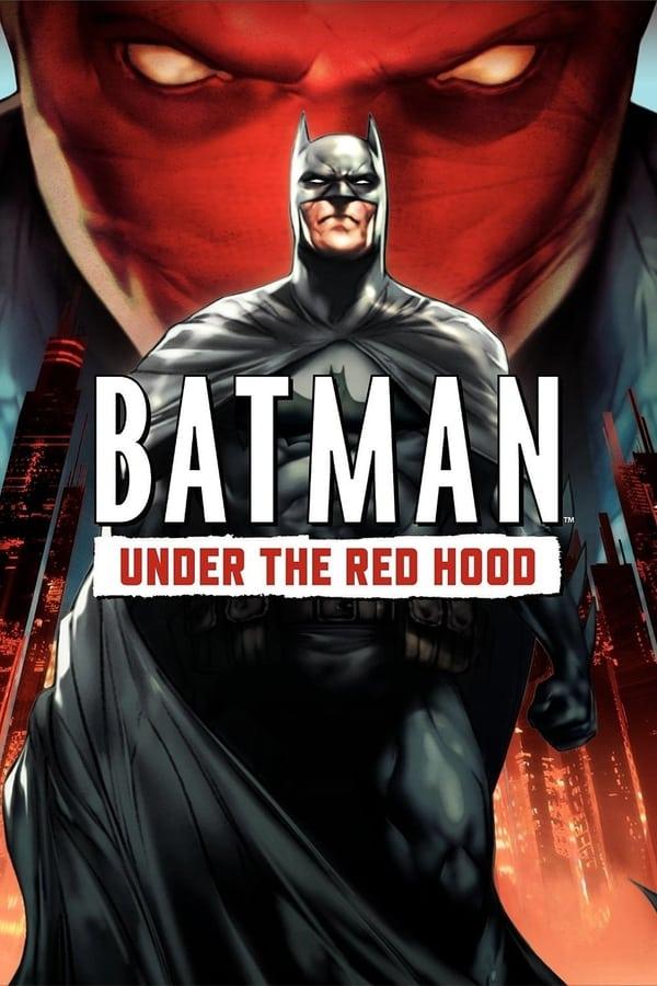 ბეტმენი: წითელი ნიღბის ქვეშ / Batman: Under the Red Hood