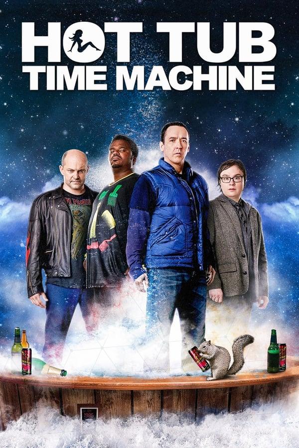 დროის მანქანა ჯაკუზში / Hot Tub Time Machine