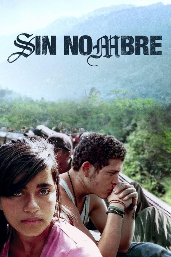 უსახელო / Sin Nombre