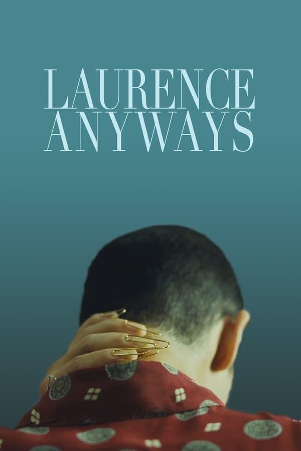 და მაინც ლოურენსი / Laurence Anyways