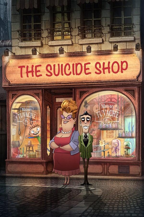 თვითმკვლელების მაღაზია / The Suicide Shop