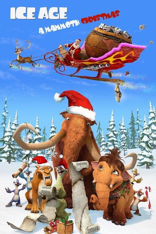 დიდი გამყინვარება: შობა / Ice Age: A Mammoth Christmas