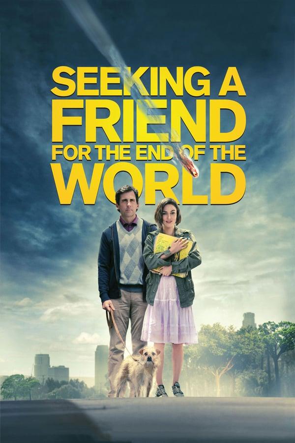 ვეძებ მეგობარს სამყაროს აღსასრულისათვის / Seeking a Friend for the End of the World