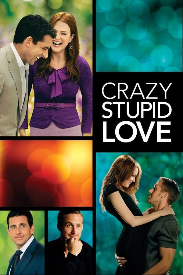 სულელი, უაზრო, სიყვარული / Crazy, Stupid, Love