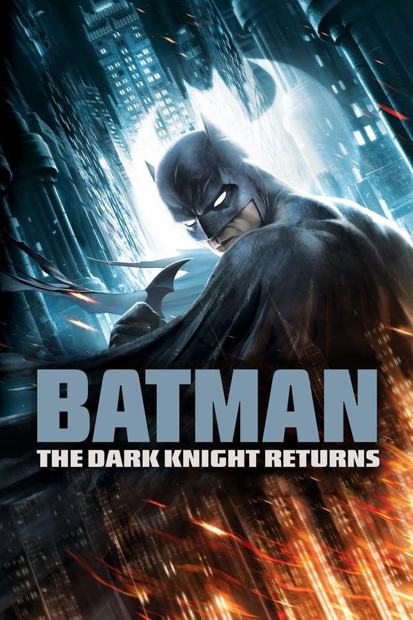 ბეთმენი: ბნელი რაინდის დაბრუნება, ნაწილი 1 / Batman: The Dark Knight Returns, Part 1