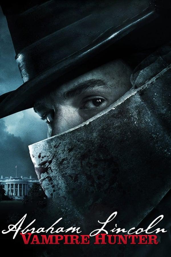 აბრაამ ლინკოლნი: ვამპირებზე მონადირე / Abraham Lincoln: Vampire Hunter