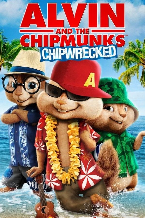 ელვინი და თახვები 3 / Alvin and the Chipmunks: Chipwrecked