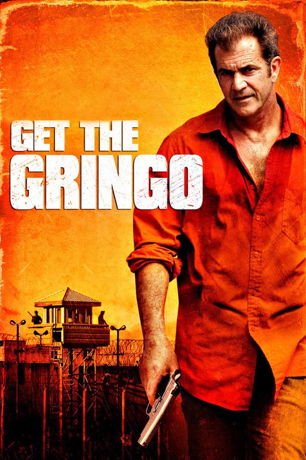 დაიჭირე გრინგო / Get the Gringo