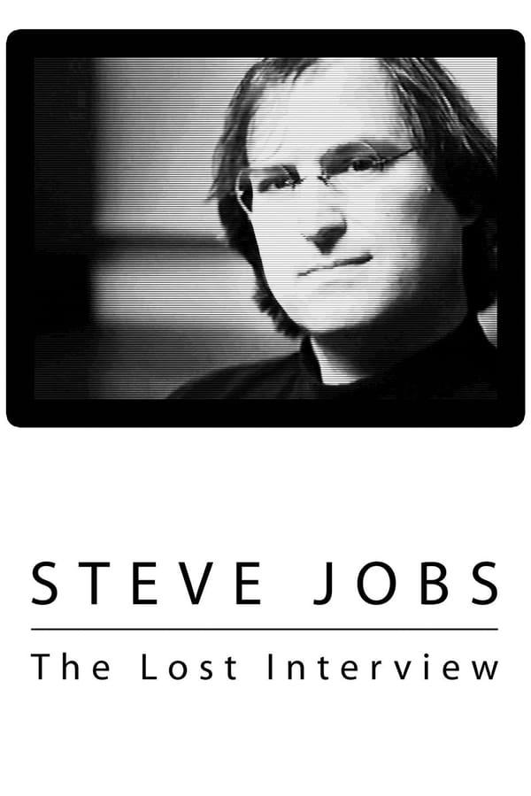 სტივ ჯობსი: დაკარგული ინტერვიუ / Steve Jobs: The Lost Interview