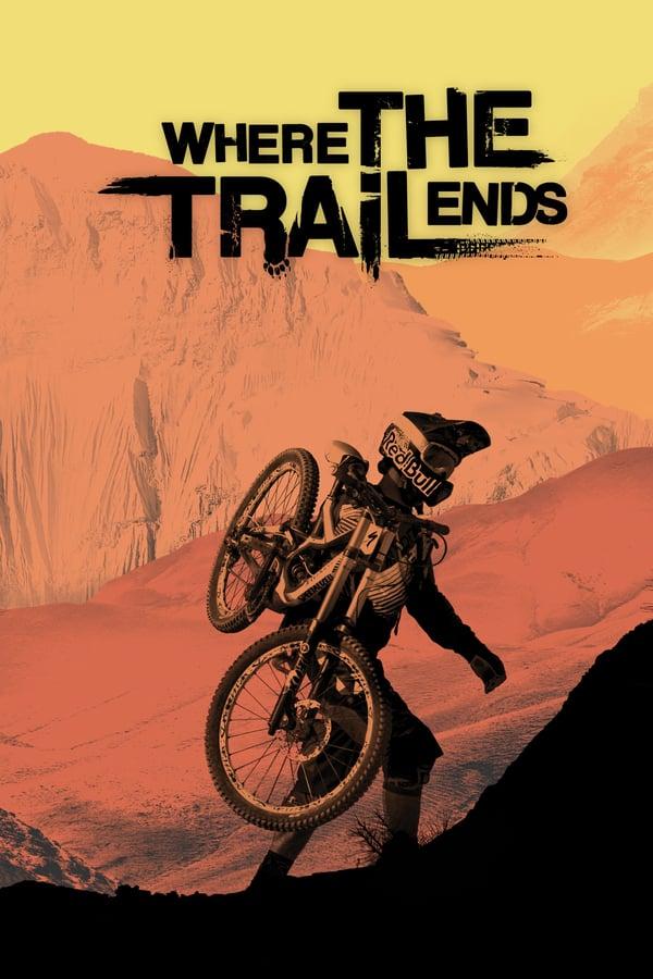 იქ სადაც ბილიკი მთავრდება / Where the Trail Ends