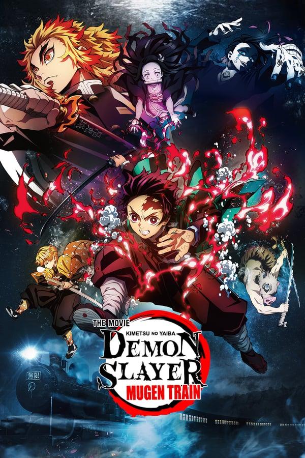 დემონების მკვეთი ხმალი: უსასრულობის მატარებელი /  Demon Slayer the Movie: Mugen Train