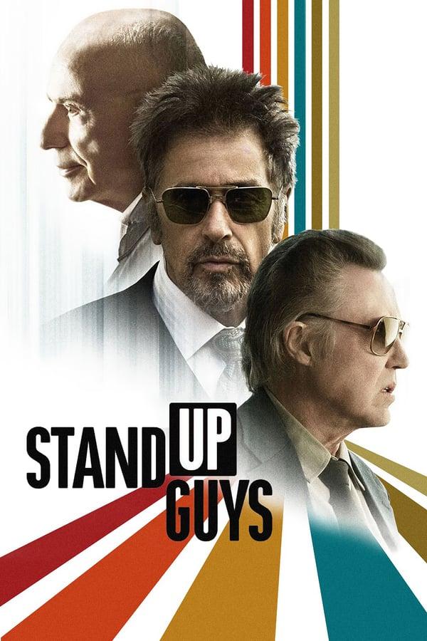 ადექით ბიჭებო / Stand Up Guys