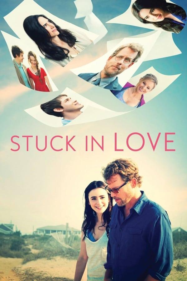 სიყვარულში გაჭედილი / Stuck In Love