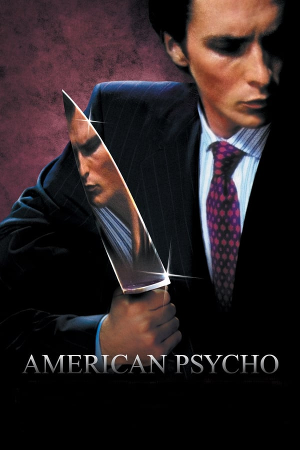 ამერიკელი ფსიქოპატი / American Psycho