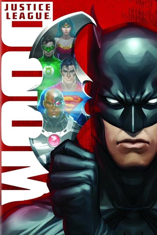 სამართლიანობის ლიგა: სიკვდილი / Justice League: Doom