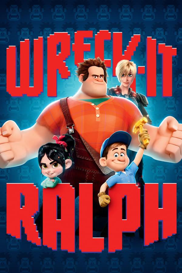 გამანადგურებელი რალფი / Wreck-It Ralph