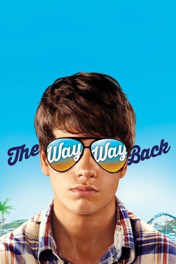 გზა, გზა შინისაკენ / The Way, Way Back