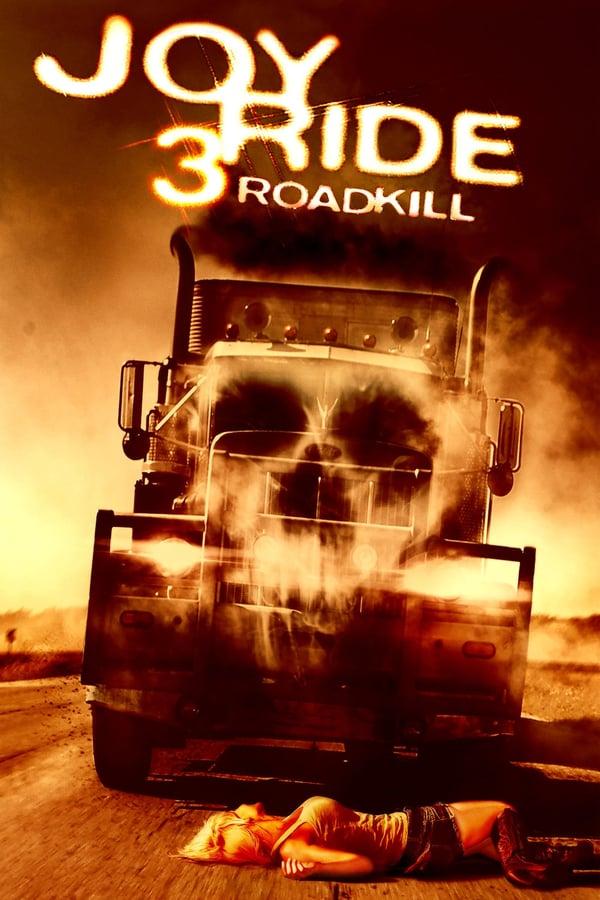 მხიარული მოგზაურობა 3 / Joy Ride 3: Road Kill
