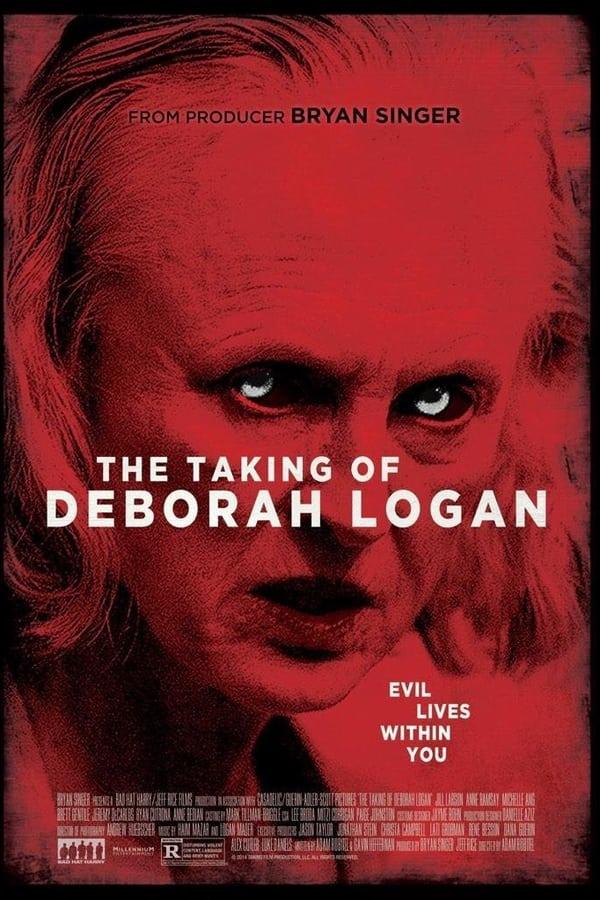 შეპყრობილი: დებრა ლოგანი / The Taking of Deborah Logan