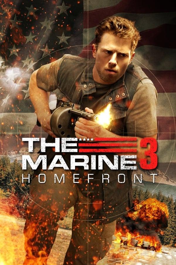საზღვაო ფლოტი 3: შიდაფრონტი / The Marine 3: Homefront