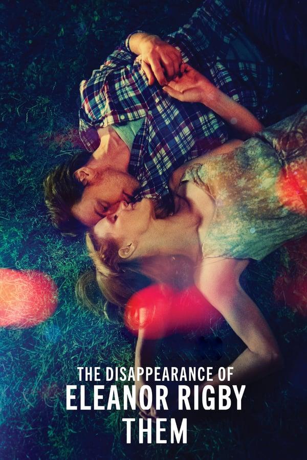 ელეონორ რიგბის გაუჩინარება: ისინი / The Disappearance of Eleanor Rigby: Them