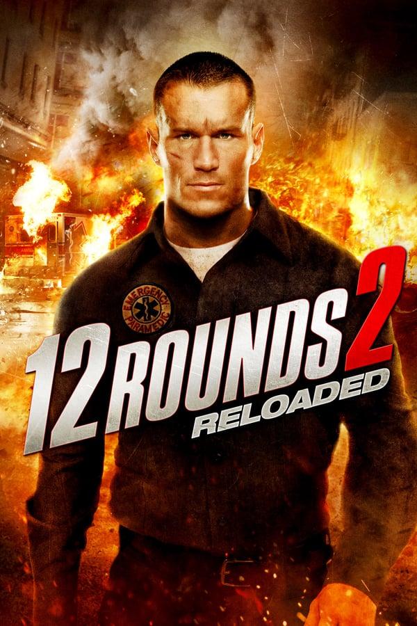 12 რაუნდი 2: გადატვირთვა / 12 Rounds 2: Reloaded