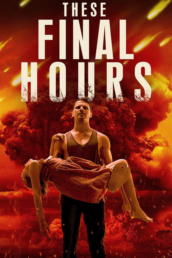 ბოლო საათები / These Final Hours