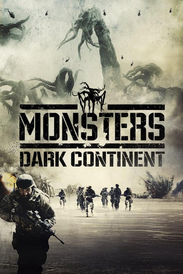 მონსტრები: ბნელი კონტინენტი / Monsters: Dark Continent