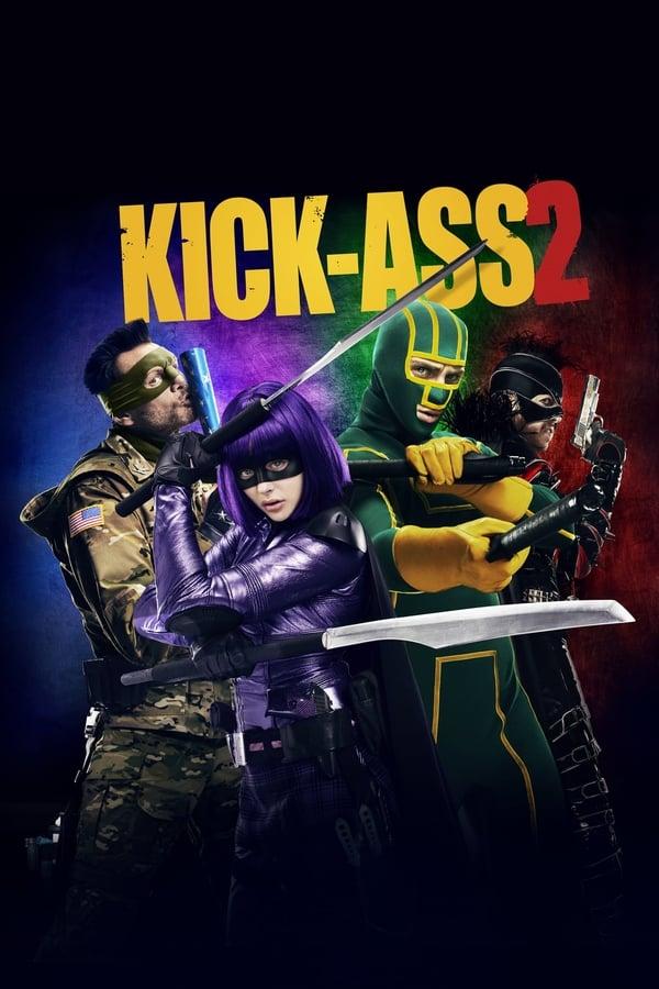 გაჩუმდი და იმოქმედე 2 / Kick-Ass 2