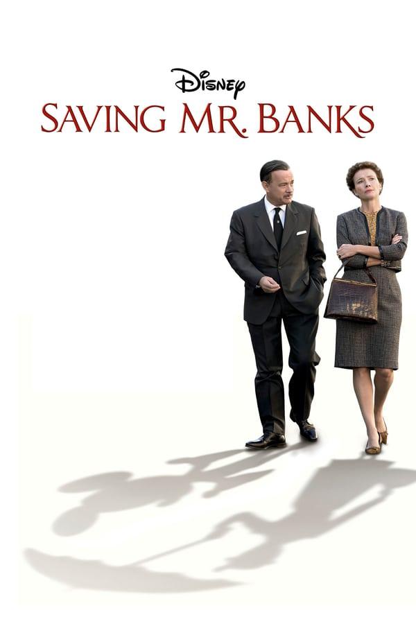 მისტერ ბენკსის გადარჩენა / Saving Mr. Banks