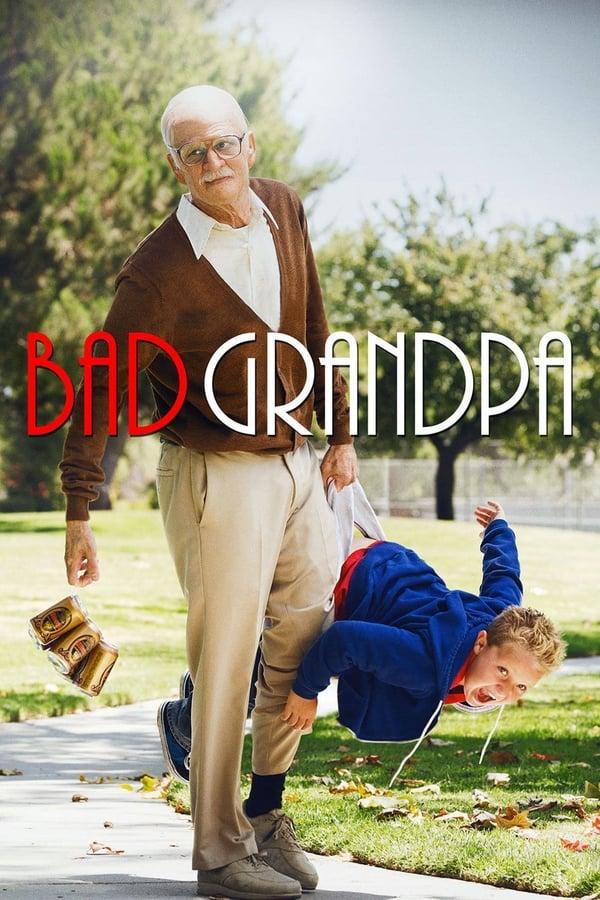 აუტანელი ბაბუა / Bad Grandpa
