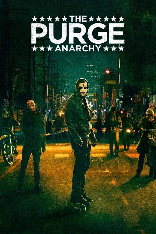 განკითხვის ღამე: ანარქია / The Purge: Anarchy