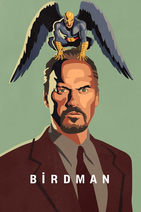 ბერდმენი / Birdman or (The Unexpected Virtue of Ignorance)