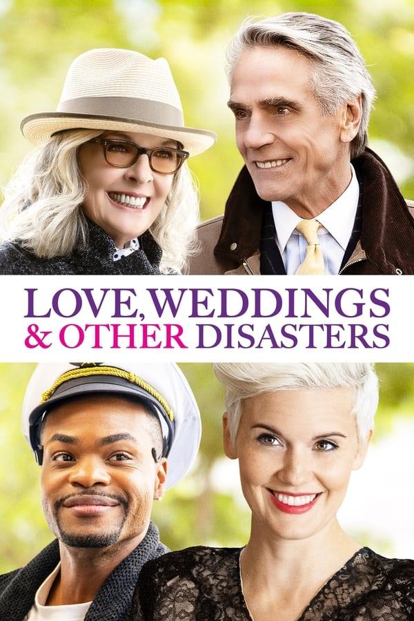 სიყვარული, ქორწილები და სხვა კატასტროფები / Love, Weddings & Other Disasters