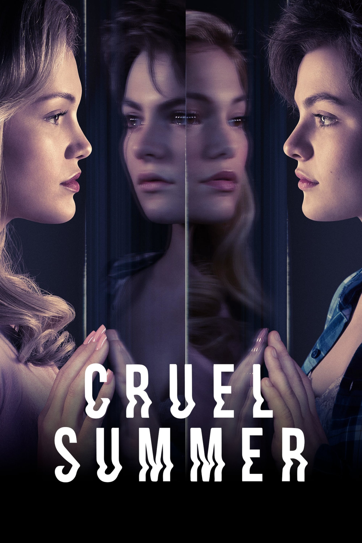 სასტიკი ზაფხული / Cruel Summer