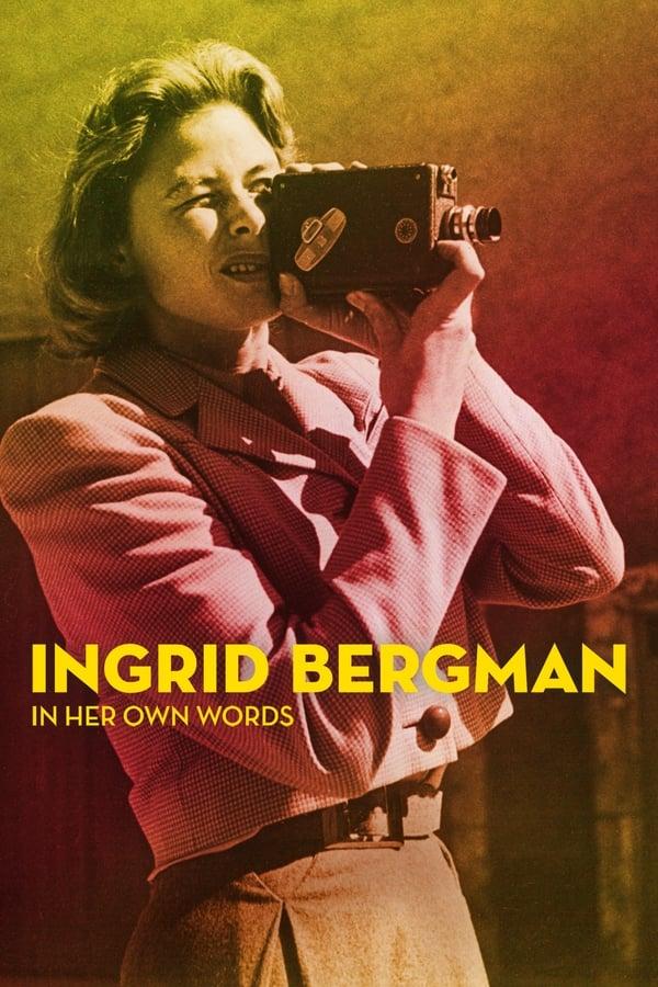 ინგრიდ ბერგმანი თავისივე სიტყვებით / Ingrid Bergman: In Her Own Words