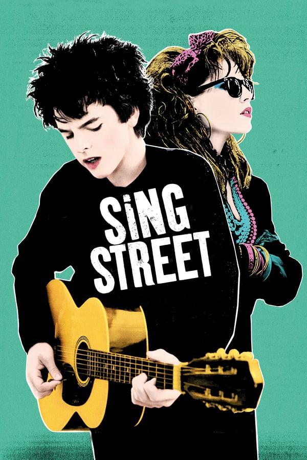 სიმღერის ქუჩა / Sing Street